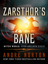Zarsthor's Bane (eBook): Witch World : High Halleck Cycle Series, Book 5